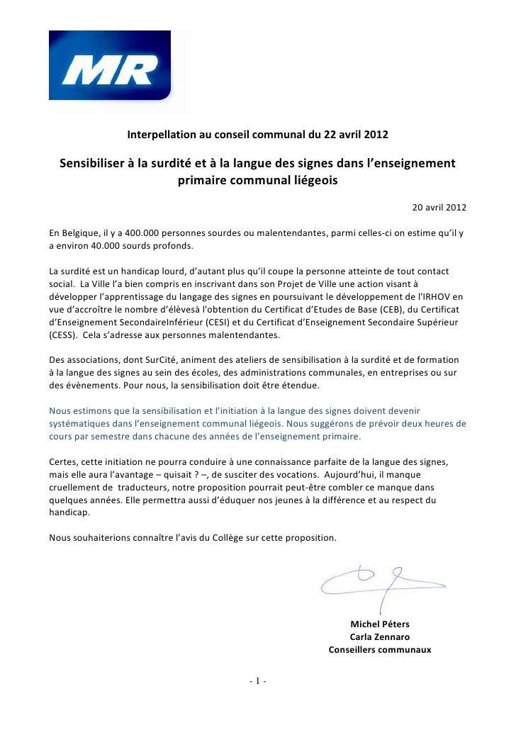 Interpellation au conseil communal du 22 avril 2012  Sensibiliser à la surdité et à la langue des signes dans l'enseigneme...