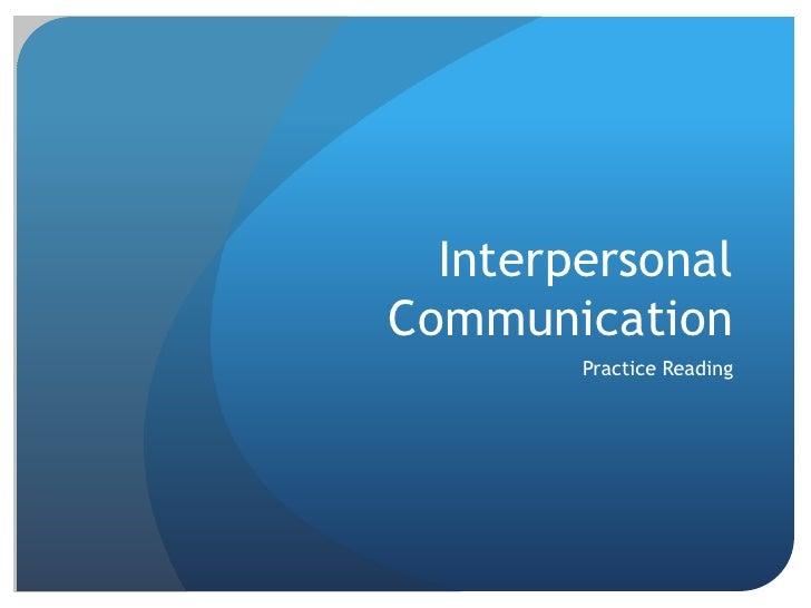 Interpersonal communication review