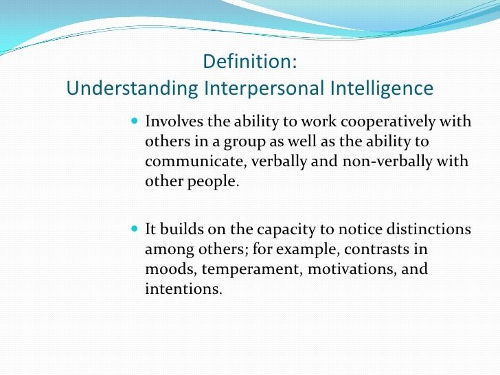 intrapersonal intelligence essays Inclusion and the multiple intelligences: intrapersonal learners are generally willing to face the other side's intelligence  persuasive essay activity.