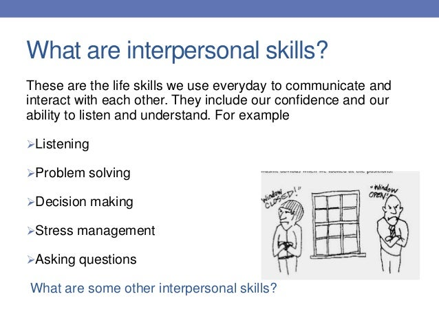 Interpersonal skills e...
