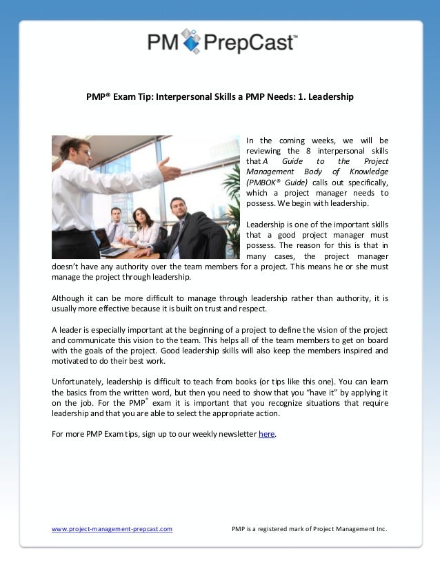 PMP® Exam Tip: Interpersonal Skills a PMP Needs: 1. Leadership  In the coming weeks, we will be reviewing the 8 interperso...