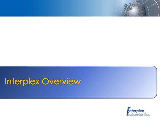 Interplex Industries Corporate Overview