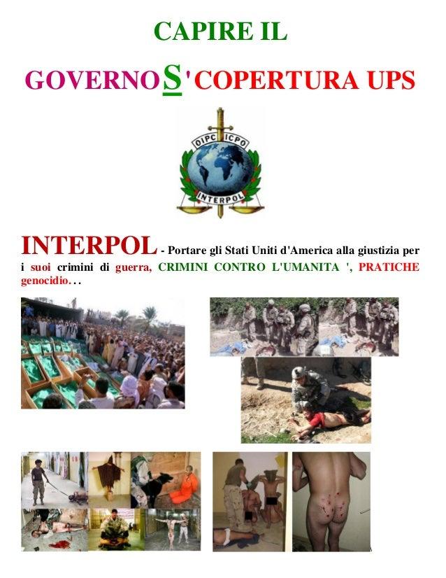 CAPIRE ILGOVERNOSCOPERTURA UPSINTERPOL- Portare gli Stati Uniti dAmerica alla giustizia peri suoi crimini di guerra, CRIMI...