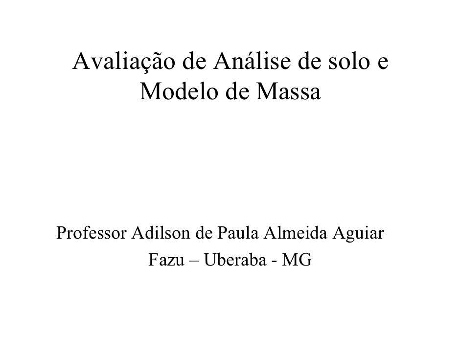 Interpretacao analise-solo-modelo-massa