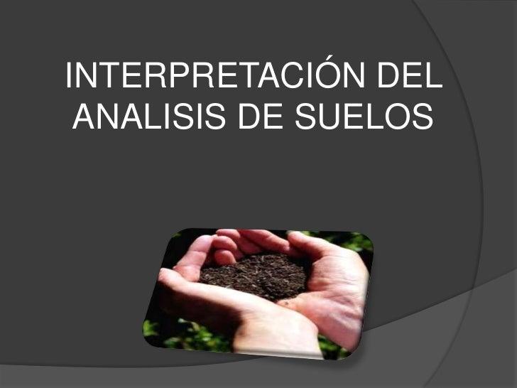 INTERPRETACIÓN DEL ANALISIS DE SUELOS