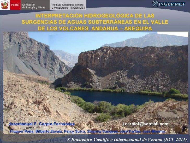 Interpretación Hidrogeológica de las surgencias de aguas subterráneas en el valle de los volcanes – Andahua