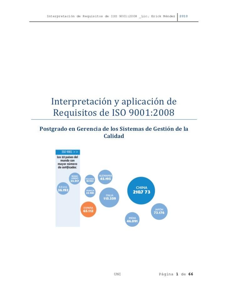 Interpretación de Requisitos de ISO 9001:2008 _Lic. Erick Méndez   2010    Interpretación y aplicación de     Requisitos d...