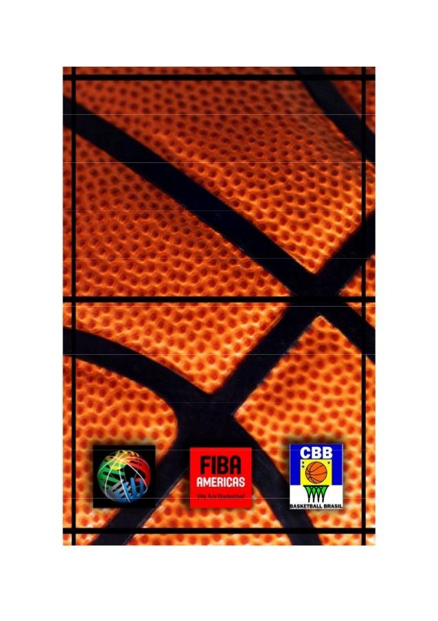 REGRAS OFICIAIS DE BASQUETEBOL 2010 Interpretações Oficiais Aprovado pelo Comitê Central da FIBA San Juan, Porto Rico, 17 ...