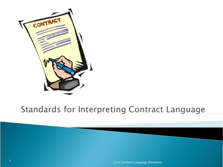 Standards for Interpreting Contract Language LS-2 Contract Language Standards