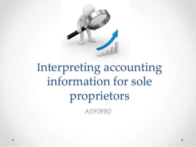 Interpreting accounting information for sole proprietors