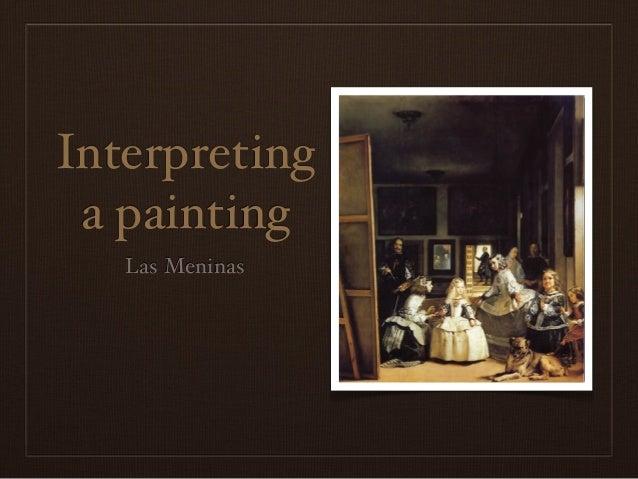 Interpretinga paintingLas Meninas