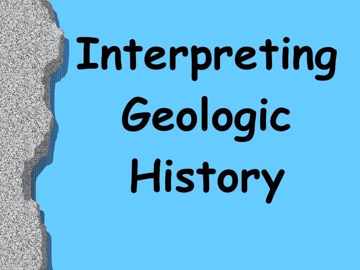 Interpreting Geologic History Updated