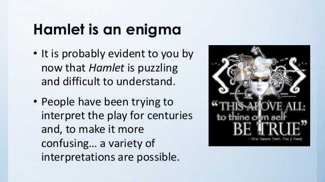 Theoretical Perspectives in Hamlet?