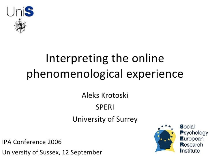 Interpreting The Online Phenomenological Experience 1.0 11 Sept 06