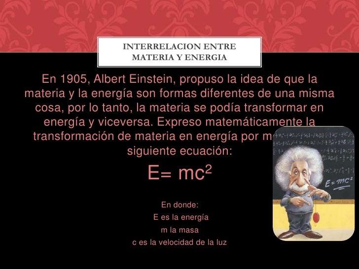 Resultado de imagen de Materia y energía es la misma cosa