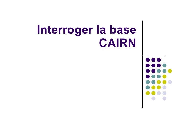 Interroger la base cairn