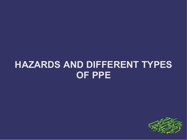 Hazards and Different Types of PPE
