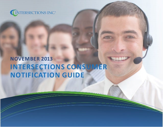 Intersections Breach Consumer Notification Guide 2013