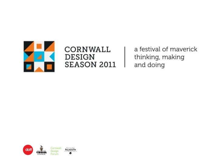 Cornwall Design Season Show 1