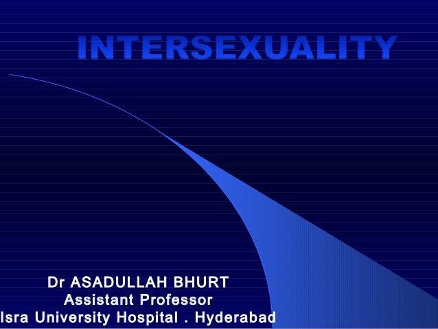 Dr ASADULLAH BHURT Assistant Professor Isra University Hospital . Hyderabad