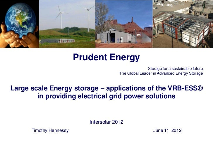 Prudent Energy                                                        Storage for a sustainable future                    ...