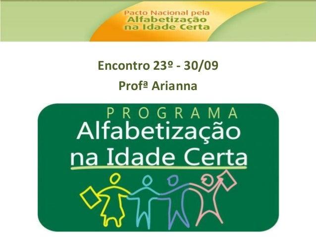 Encontro 23º - 30/09 Profª Arianna