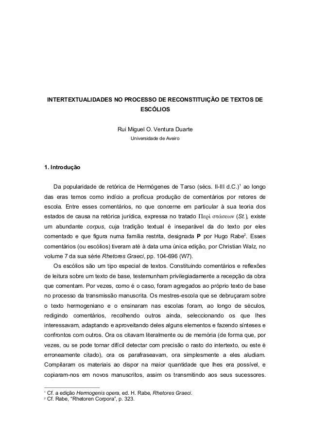 INTERTEXTUALIDADES NO PROCESSO DE RECONSTITUIÇÃO DE TEXTOS DE ESCÓLIOS Rui Miguel O. Ventura Duarte Universidade de Aveiro...