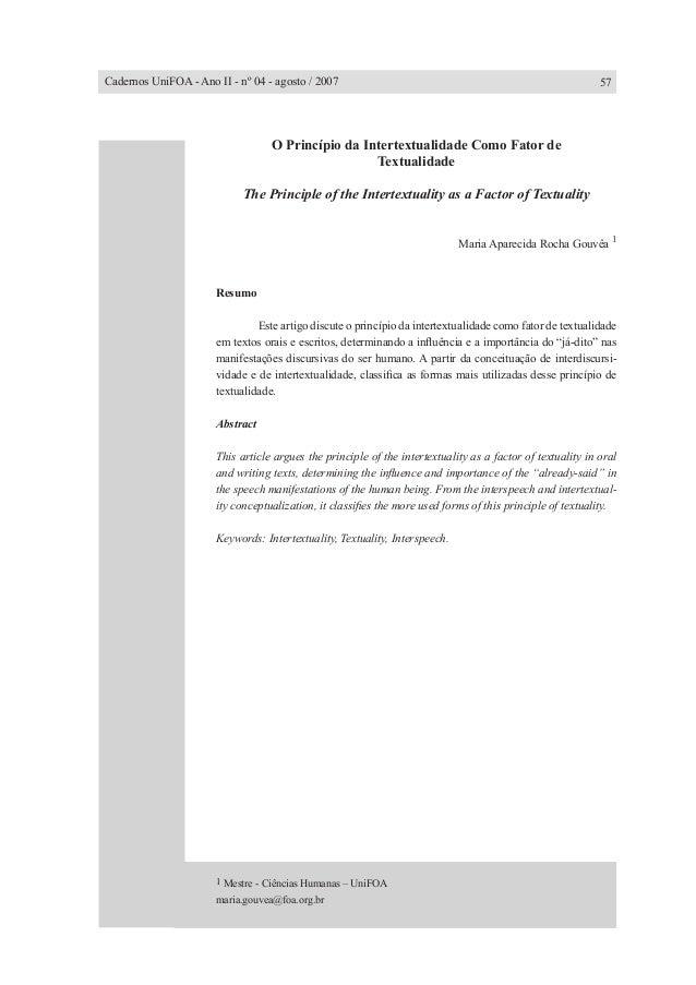 O Princípio da Intertextualidade Como Fator de Textualidade The Principle of the Intertextuality as a Factor of Textuality...