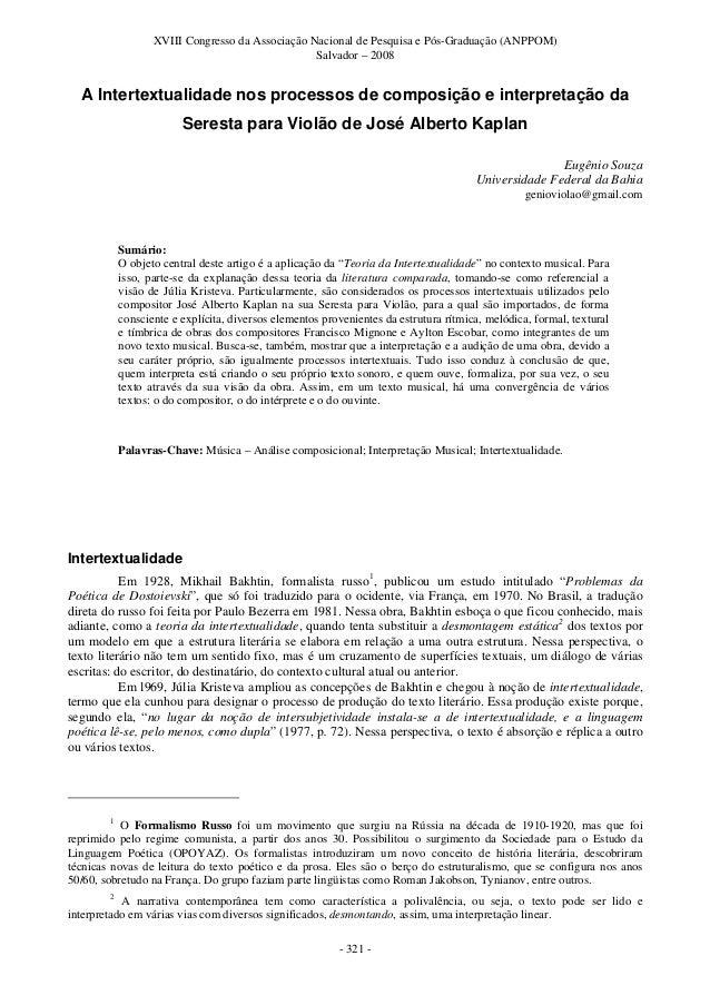 XVIII Congresso da Associação Nacional de Pesquisa e Pós-Graduação (ANPPOM) Salvador – 2008 - 321 - A Intertextualidade no...
