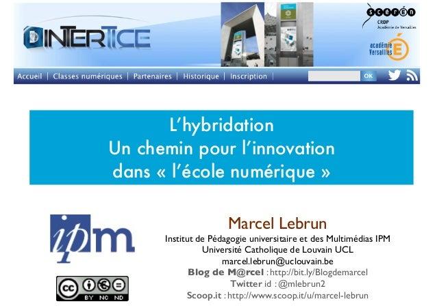 L'hybridation, un chemin pour l'innovation dans « l'école » numérique