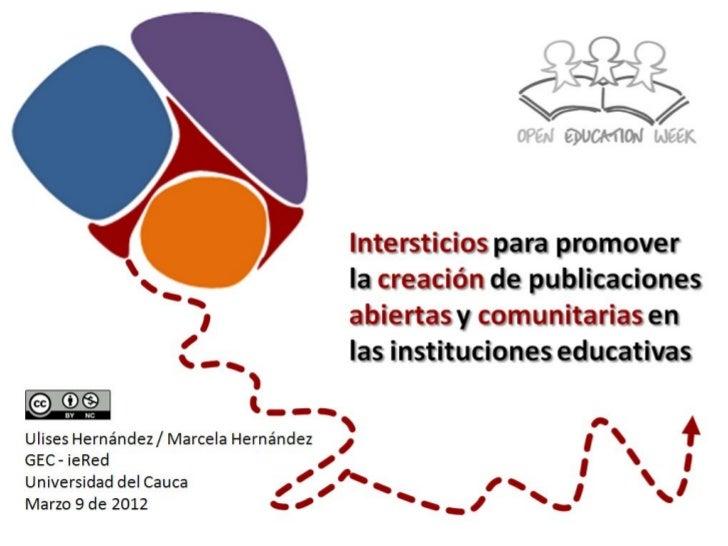 Intersticios para promover la creación de publicaciones abiertas y comunitarias