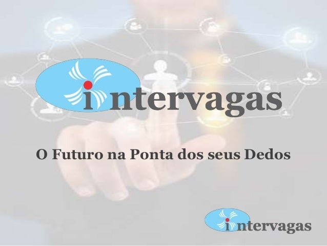 O Futuro na Ponta dos seus Dedos