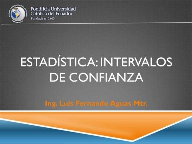 Estadística: Intervalos de Confianza