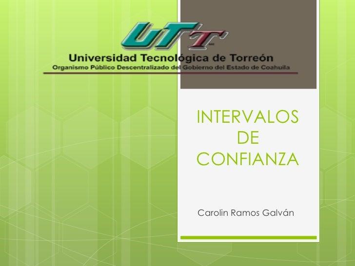 INTERVALOS     DECONFIANZACarolin Ramos Galván