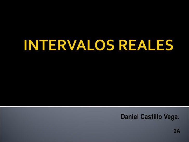 Daniel Castillo Vega.                   2A