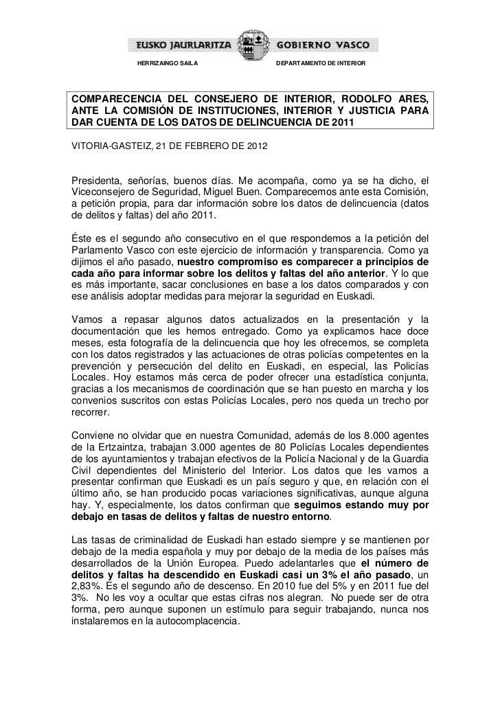 HERRIZAINGO SAILA              DEPARTAMENTO DE INTERIORCOMPARECENCIA DEL CONSEJERO DE INTERIOR, RODOLFO ARES,ANTE LA COMIS...