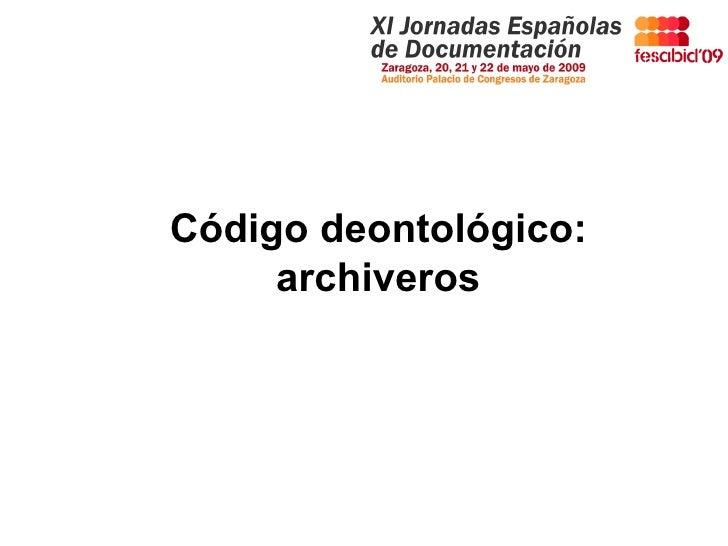 Código deontológico: archiveros