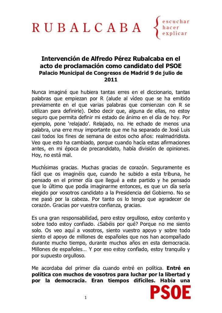 Intervención de Alfredo Pérez Rubalcaba en el    acto de proclamación como candidato del PSOE    Palacio Municipal d...