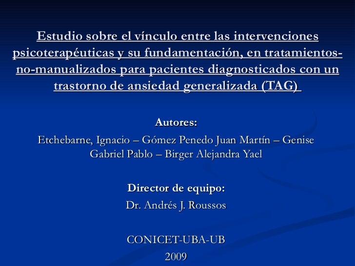 Estudio sobre el vínculo entre las intervenciones psicoterapéuticas y su fundamentación, en tratamientos-no-manualizados p...