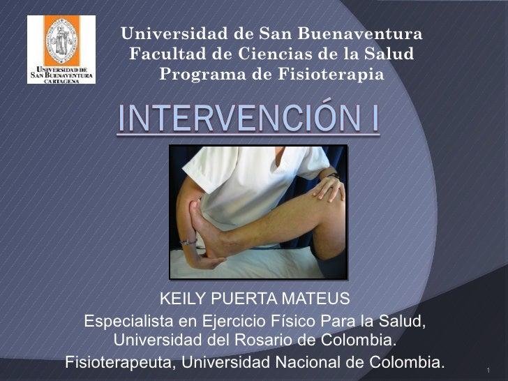Universidad de San Buenaventura        Facultad de Ciencias de la Salud           Programa de Fisioterapia             KEI...