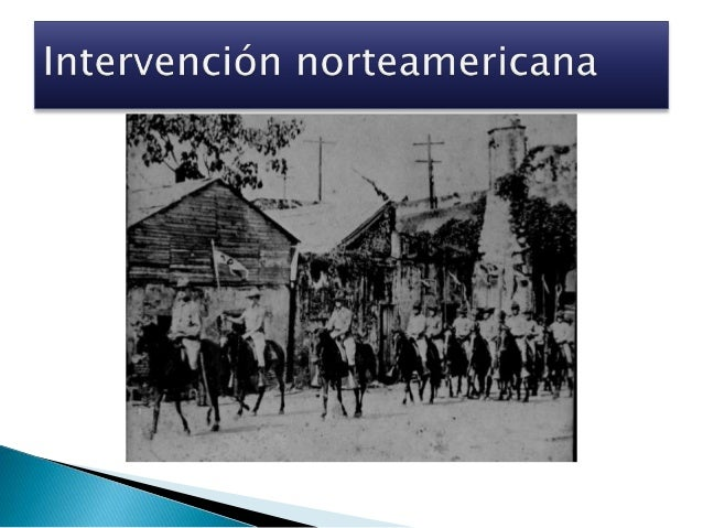 Antecedentes previos a la intervención (Fin del gobierno de Ramón Cáceres)  El gobierno de Ramón Cáceres comenzó a perder...