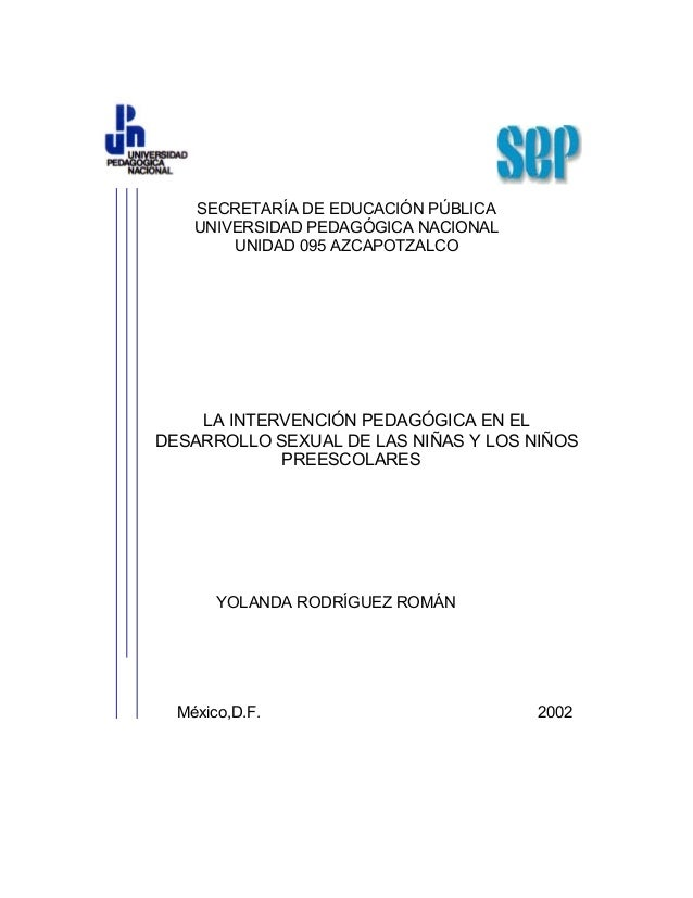 SECRETARÍA DE EDUCACIÓN PÚBLICA    UNIVERSIDAD PEDAGÓGICA NACIONAL        UNIDAD 095 AZCAPOTZALCO    LA INTERVENCIÓN PEDAG...