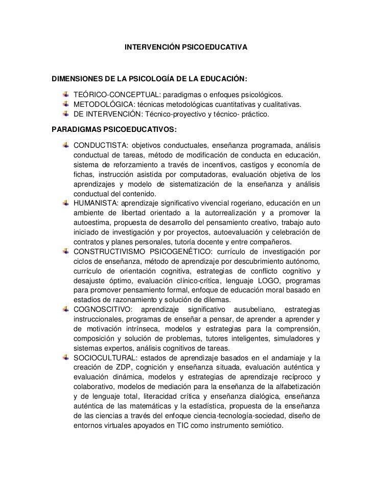 INTERVENCIÓN PSICOEDUCATIVA<br />DIMENSIONES DE LA PSICOLOGÍA DE LA EDUCACIÓN:<br />TEÓRICO-CONCEPTUAL: paradigmas o enfoq...