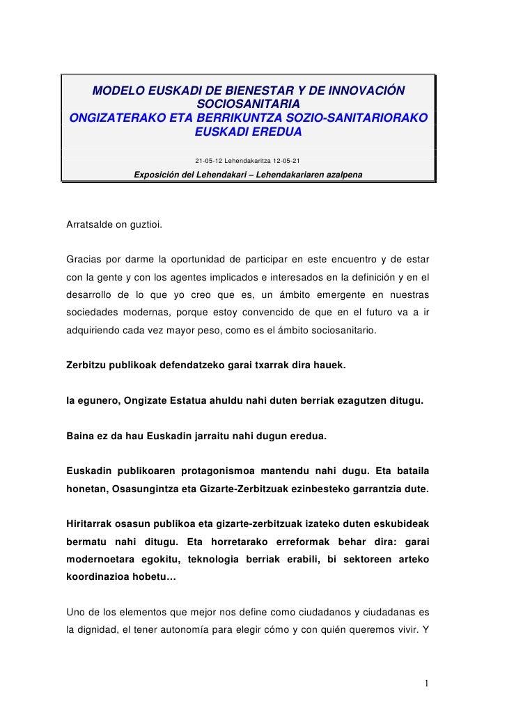 MODELO EUSKADI DE BIENESTAR Y DE INNOVACIÓN                 SOCIOSANITARIAONGIZATERAKO ETA BERRIKUNTZA SOZIO-SANITARIORAKO...