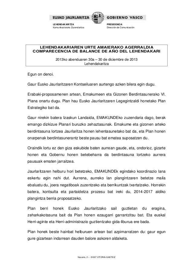 LEHENDAKARITZA Komunikaziorako Zuzendaritza  PRESIDENCIA Dirección de Comunicación  LEHENDAKARIAREN URTE AMAIERAKO AGERRAL...