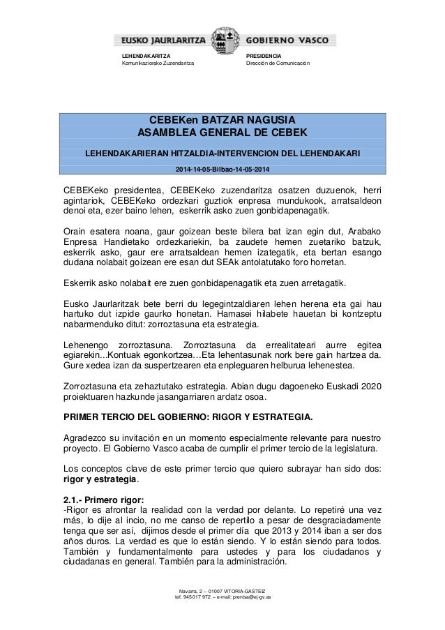 Navarra, 2 – 01007 VITORIA-GASTEIZ tef. 945 017 972 – e-mail: prentsa@ej-gv.es LEHENDAKARITZA Komunikaziorako Zuzendaritza...