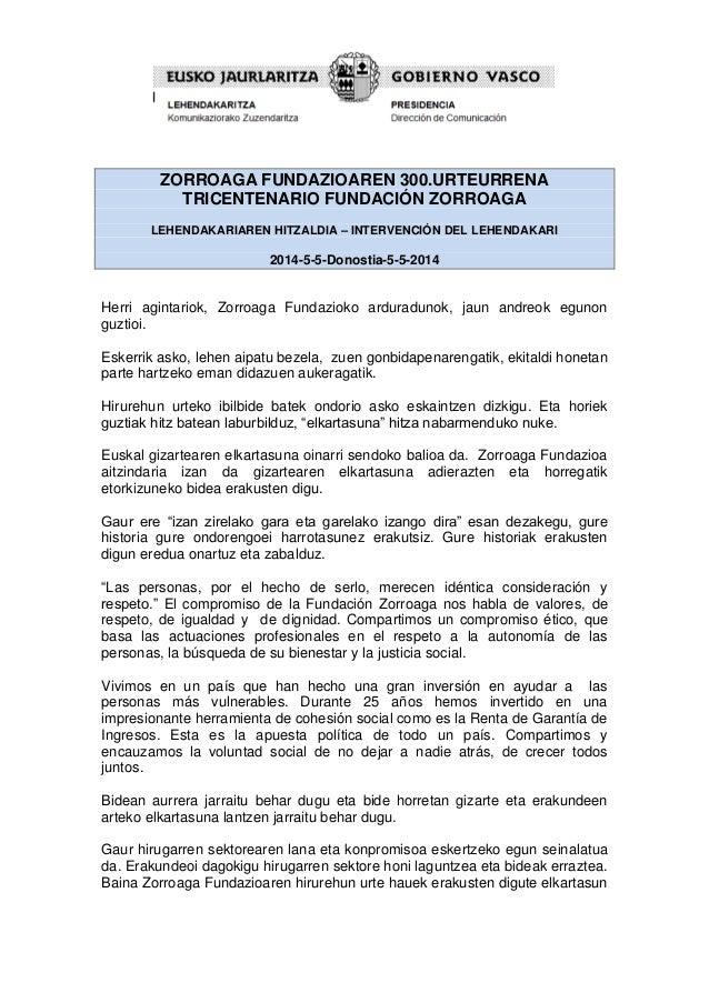 ZORROAGA FUNDAZIOAREN 300.URTEURRENA TRICENTENARIO FUNDACIÓN ZORROAGA LEHENDAKARIAREN HITZALDIA – INTERVENCIÓN DEL LEHENDA...