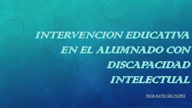 Intervencion educativa en el alumnado con discapacidad intelectual
