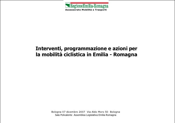 Interventi, programmazione e azioni per la mobilità ciclistica in Emilia - Romagna