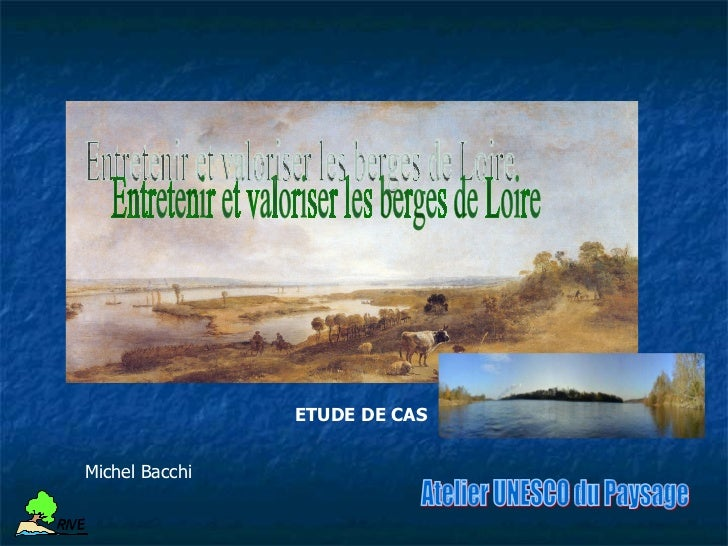 ETUDE DE CAS     Michel BacchiR IV ER IV ELa mise en place de sentiers de découverte             et de promenade   Un inté...